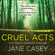 Jane Casey - Cruel Acts
