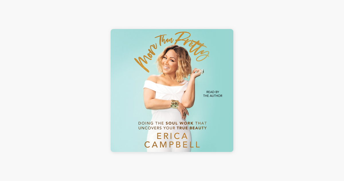More Than Pretty (Unabridged) - Erica Campbell
