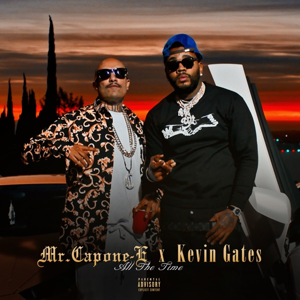 All the Time (feat. Kevin Gates) - Single