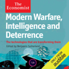 Benjamin Sutherland - Modern Warfare, Intelligence and Deterrence: The Technologies That Are Transforming Them: The Economist (Unabridged)  artwork