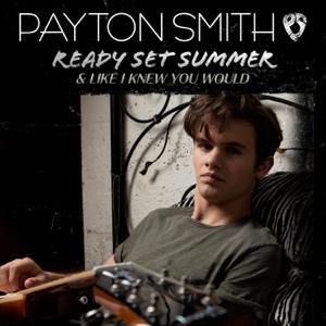 Payton Smith - Ready Set Summer