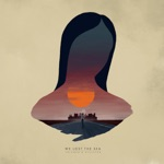 We Lost the Sea - A Beautiful Collapse