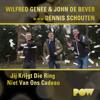 Wilfred Genee & John de Bever - Jij Krijgt Die Ring Niet Van Ons Cadeau (m.m.v. Dennis Schouten) kunstwerk