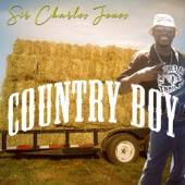 Sir Charles Jones - Country Boy