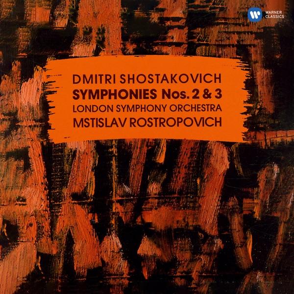 Shostakovich: Symphonies Nos. 2