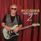 Myles Goodwyn - Fish Tank Blues