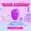 Dreamland by Glass Animals
