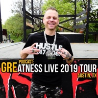 Podcast: Greatness Live 2019 Tour (Austin, Tx) [feat. Slyzwicked & Nyro the Madman] - Single