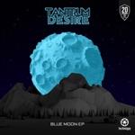 Tantrum Desire - Blue Moon