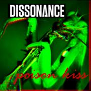 Poison Kiss - Dissonance - Dissonance
