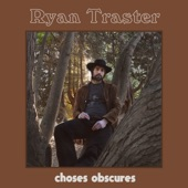 Ryan Traster - Lost in a Sound