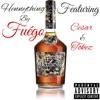 fuego - Hennything (feat. Cesar & Tokez)