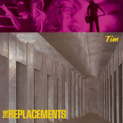 Tim (Expanded Edition) - The Replacements