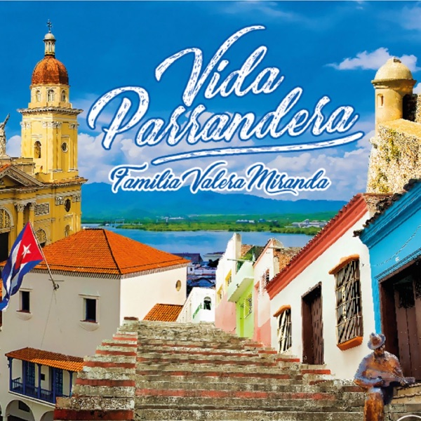 Vida Parrandera (Bonus Version)