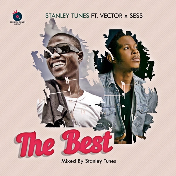The Best (feat. Vector & Sess) - Single