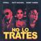 No Lo Trates Pitbull, Daddy Yankee & Natti Natasha