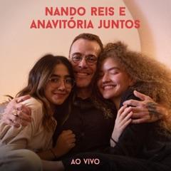Nando Reis e Anavitória Juntos (Ao Vivo) - EP