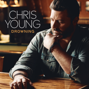 Drowning - Chris Young