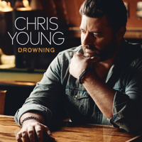 Album Drowning - Chris Young