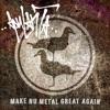 Make Nu Metal Great Again - EP