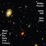 Bobby Previte & Jamie Saft - The New Weird (feat. Nels Cline)