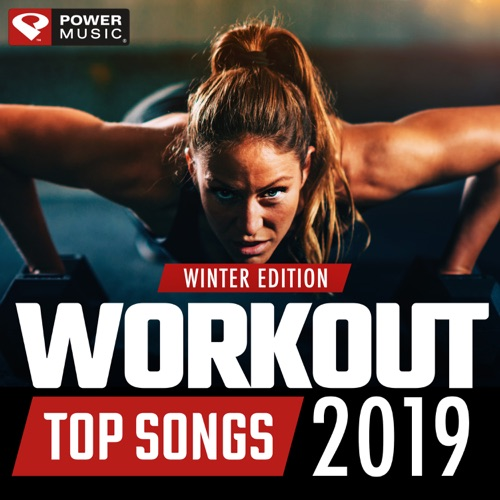 DOWNLOAD MP3: Power Music Workout - Workout Top Songs 2019