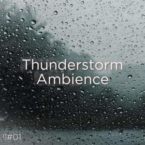 Thunderstorm Sound Bank & Thunderstorm Sleep - !!#01 Thunderstorm Ambience