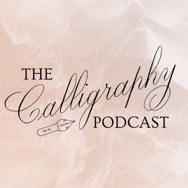 The Calligraphy Podcast
