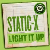 Static-X - Light It Up