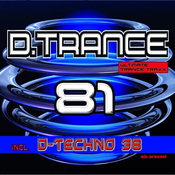 D.Trance 81 (incl. D.Techno 38)