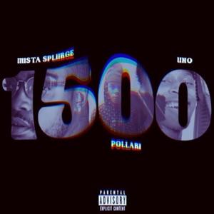 1500 (feat. Uno the Activist & Kevin Pollari) - Single Mp3 Download