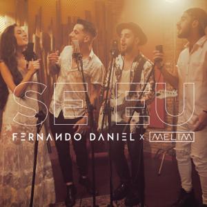 Fernando Daniel - Se Eu feat. Melim