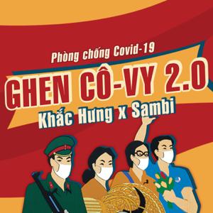 Khắc Hưng - Ghen Cô Vy 2.0 feat. Sambi