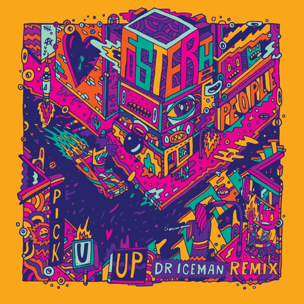 Pick U Up (Dr. Iceman Remix) - Single