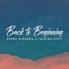Back to Beginning - Breno Miranda & Talking Dirty mp3