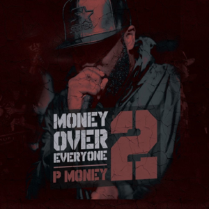 P Money - Money Over Everyone 2
