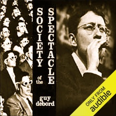 Society of the Spectacle (Unabridged)