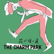Hanaga Saku Michi - THE CHARM PARK - THE CHARM PARK