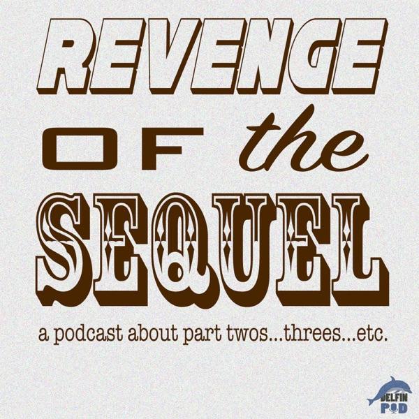 Revenge of the Sequel podcast