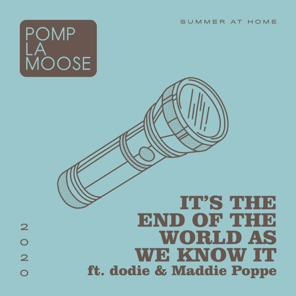 It's the End of the World as We Know It (feat. Maddie Poppe) - Single