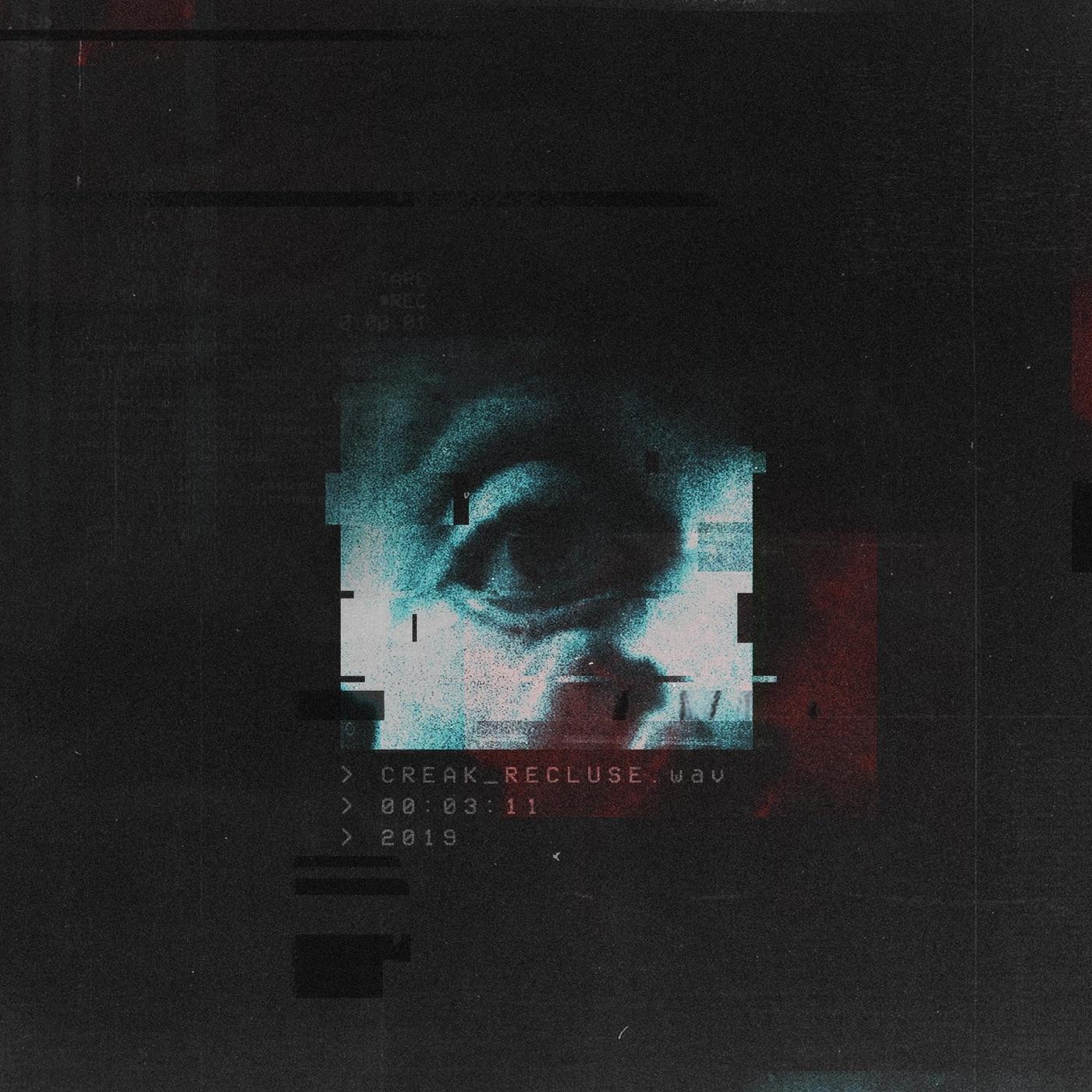 Creak - Recluse [single] (2019)