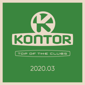 Kontor Top of the Clubs 2020.03 (DJ Mix) - Jerome, Markus Gardeweg & Harris & Ford - Jerome, Markus Gardeweg & Harris & Ford