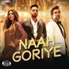 Naah Goriye From Bala Single