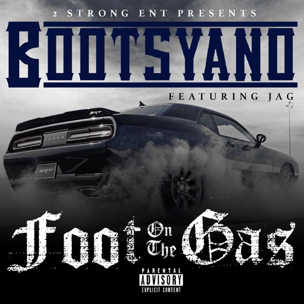 Foot on the Gas (feat. Jag) - Single