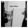 AnnenMayKantereit & Giant Rooks - Tom's Diner artwork