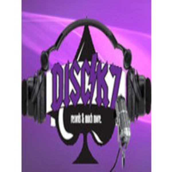 DISCK7 PODCAST