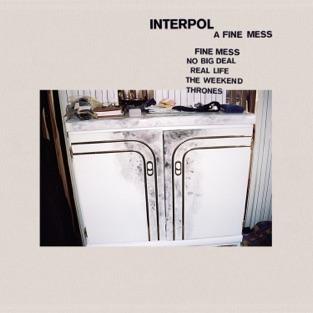 Interpol - A Fine Mess - EP (2019) LEAK ALBUM