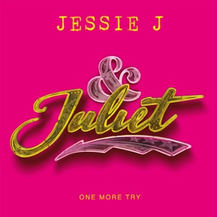 Jessie J – One More Try (from & Juliet) – Single [iTunes Plus AAC M4A]
