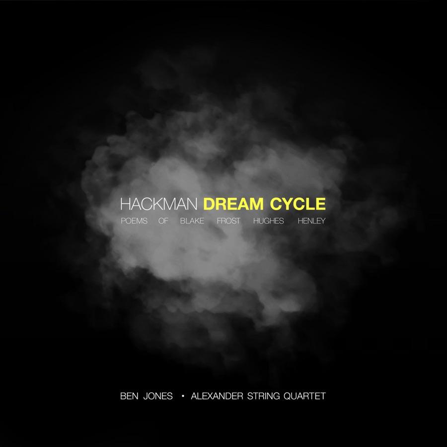 Alexander String Quartet & Ben Jones - Hackman: Dream Cycle - EP