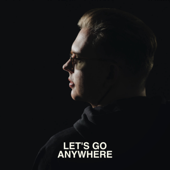 [Download] Let's Go Anywhere MP3